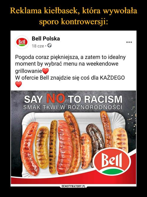 Reklama kiełbasek, która wywołała sporo kontrowersji: