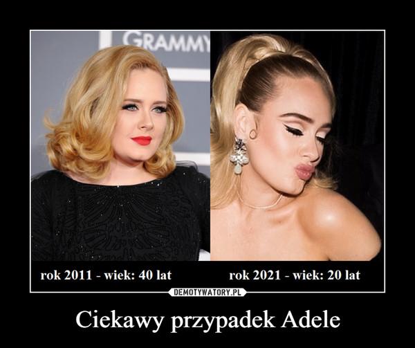 Ciekawy przypadek Adele –