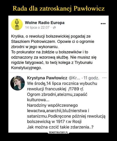 Rada dla zatroskanej Pawłowicz
