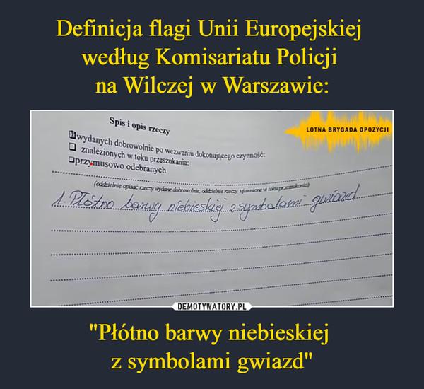 """""""Płótno barwy niebieskiej z symbolami gwiazd"""" –"""