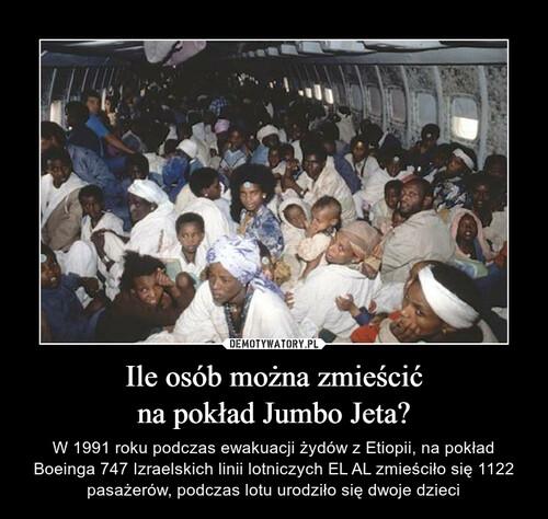 Ile osób można zmieścić na pokład Jumbo Jeta?
