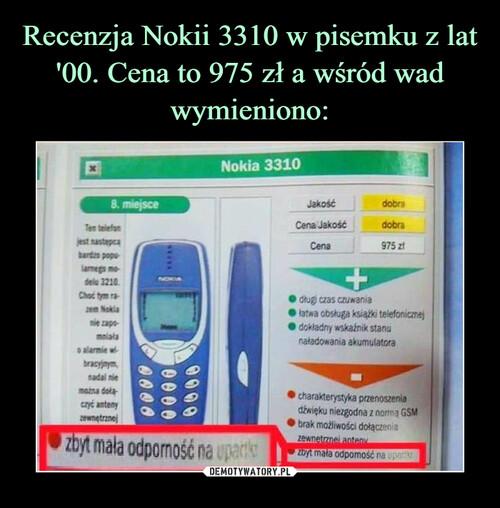 Recenzja Nokii 3310 w pisemku z lat '00. Cena to 975 zł a wśród wad wymieniono: