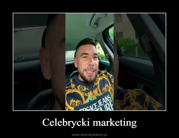 Celebrycki marketing –