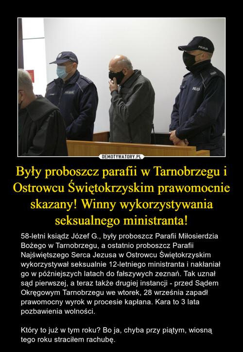 Były proboszcz parafii w Tarnobrzegu i Ostrowcu Świętokrzyskim prawomocnie skazany! Winny wykorzystywania seksualnego ministranta!