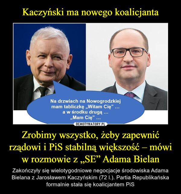 """Zrobimy wszystko, żeby zapewnić rządowi i PiS stabilną większość – mówi w rozmowie z """"SE"""" Adama Bielan – Zakończyły się wielotygodniowe negocjacje środowiska Adama Bielana z Jarosławem Kaczyńskim (72 l.). Partia Republikańska formalnie stała się koalicjantem PiS"""