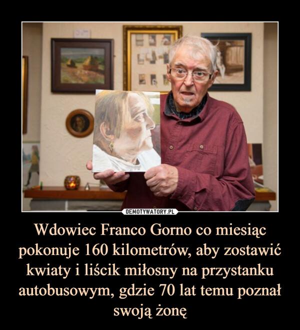 Wdowiec Franco Gorno co miesiąc pokonuje 160 kilometrów, aby zostawić kwiaty i liścik miłosny na przystanku autobusowym, gdzie 70 lat temu poznał swoją żonę –